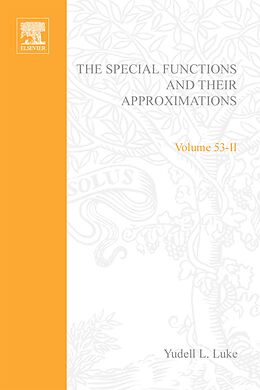 E-Book (pdf) Special Functions and Their Approximations: v. 2 von Luke