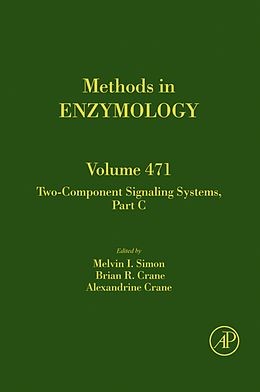 E-Book (epub) Two-Component Signaling Systems, Part C von Melvin I. Simon, Brian Crane, Alexandrine Crane