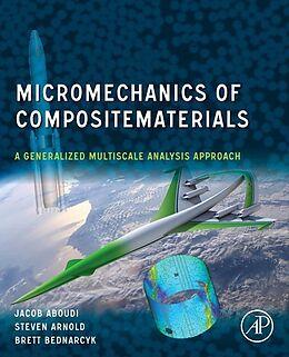 E-Book (epub) Micromechanics of Composite Materials von Jacob Aboudi, Steven M. Arnold, Brett A. Bednarcyk