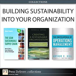E-Book (pdf) Building Sustainability Into Your Organization (Collection) von Peter A. Soyka, Arthur V. Hill, Robert Palevich