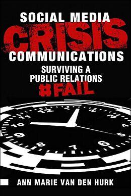 E-Book (epub) Social Media Crisis Communications von van Den Hurk Ann Marie