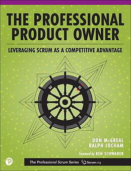 Kartonierter Einband The Professional Product Owner von Don McGreal, Ralph Jocham