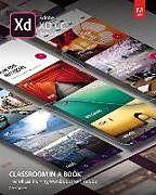 Kartonierter Einband Adobe XD CC Classroom in a Book (2018 release) von Brian Wood