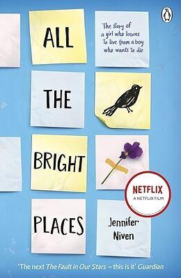 Kartonierter Einband All the Bright Places von Jennifer Niven