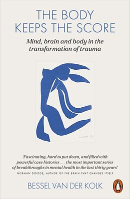 Kartonierter Einband The Body Keeps the Score von Bessel van der Kolk