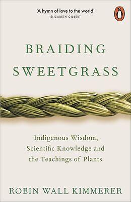 Kartonierter Einband Braiding Sweetgrass von Robin Wall Kimmerer