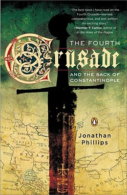 Broschiert The Fourth Crusade and the Sack of Constantinople von Jonathan Phillips