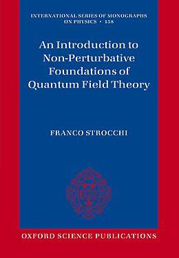 E-Book (pdf) An Introduction to Non-Perturbative Foundations of Quantum Field Theory von Franco Strocchi