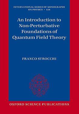 E-Book (epub) An Introduction to Non-Perturbative Foundations of Quantum Field Theory von Franco Strocchi