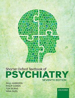 E-Book (epub) Shorter Oxford Textbook of Psychiatry von Paul Harrison, Philip Cowen, Tom Burns