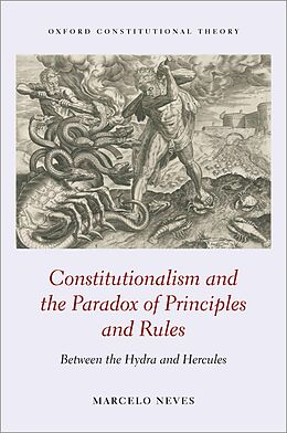 E-Book (epub) Constitutionalism and the Paradox of Principles and Rules von Marcelo Neves