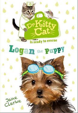 Taschenbuch Dr Kitty Cat is Ready to Rescue Logan the Puppy von Jane Clarke