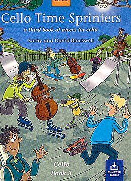 Loseblatt Cello Time Sprinters vol.3 (+ Download) von Kathy Blackwell, David Blackwell