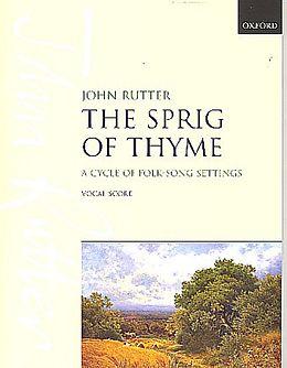John Rutter Notenblätter The Sprig of Thyme