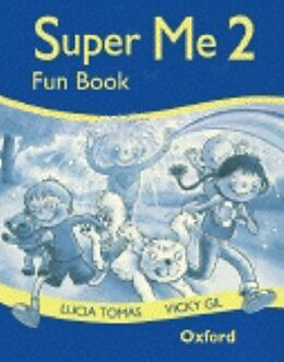 Kartonierter Einband Super Me: 2: Fun Book von Lucia Tomas, Vicky Gil