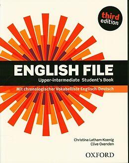 Kartonierter Einband English File. Upper Intermediate Student's Book von Clive Oxenden