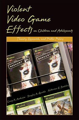 E-Book (pdf) Violent Video Game Effects on Children and Adolescents Theory, Research, and Public Policy von ANDERSON CRAIG A