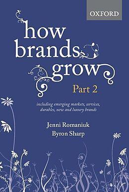 Fester Einband How Brands Grow: Part 2 von Jenni Romaniuk, Byron Sharp