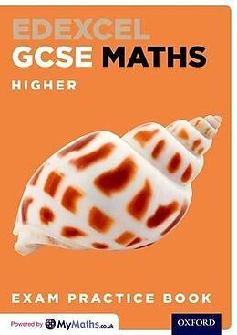 Kartonierter Einband Edexcel GCSE Maths Higher Exam Practice Book von Steve Cavill, Geoff Gibb