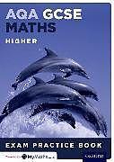 Kartonierter Einband AQA GCSE Maths Higher Exam Practice Book von Geoff Gibb, Steve Cavill