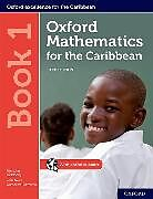 Set mit div. Artikeln (Set) Oxford Mathematics for the Caribbean: Book 1 von Nicholas Goldberg, Neva Cameron-Edwards