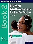 Set mit div. Artikeln (Set) Oxford Mathematics for the Caribbean: Book 2 von Nicholas Goldberg, Neva Cameron-Edwards