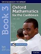 Set mit div. Artikeln (Set) Oxford Mathematics for the Caribbean: Book 3 von Nicholas Goldberg, Neva Cameron-Edwards