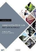 Kartonierter Einband Administrative Law von Mark (Professor of Public Law, University of Cambridge) Elliott, Jason N. E. (Associate Professor, University of Melbourne) Varuh
