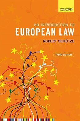 Kartonierter Einband An Introduction to European Law von Robert Schütze
