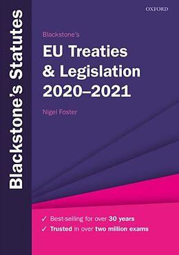 Kartonierter Einband Blackstone's EU Treaties & Legislation 2020-2021 von