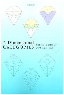 Kartonierter Einband 2-Dimensional Categories von Niles Johnson, Donald Yau
