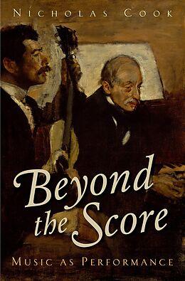 E-Book (pdf) Beyond the Score: Music as Performance von Nicholas Cook