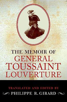 E-Book (epub) The Memoir of Toussaint Louverture von Philippe R. Girard