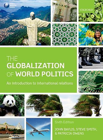 an analysis of globalization of world politics The globalization of world politics is the complete introduction to international relations, supporting over 300,000 students taking their first steps in ir and beyond the sixth edition features read more reviews editorial reviews publisher synopsis  this textbook offers an extraordinary.