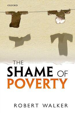 Fester Einband The Shame of Poverty von Robert Walker