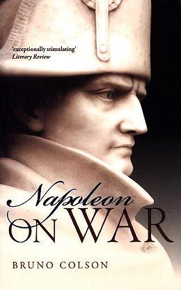 Broschiert Napoleon : On War von Bruno Colson