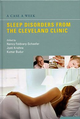 E-Book (pdf) A Case a Week: Sleep Disorders from the Cleveland Clinic von Nancy Foldvary-Schaefer, Jyoti Krishna, Kumaraswamy Budur