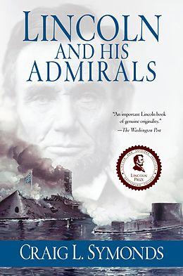E-Book (epub) Lincoln and His Admirals von Craig Symonds