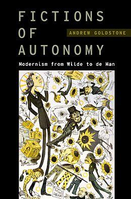 E-Book (pdf) Fictions of Autonomy von Andrew Goldstone