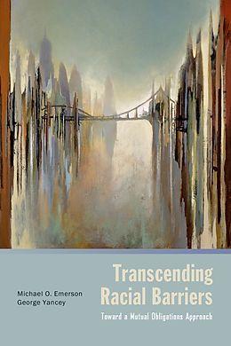 E-Book (epub) Transcending Racial Barriers von Michael O. Emerson, George Yancey