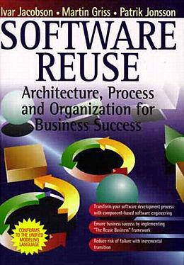 Kartonierter Einband Software Reuse von Ivar Jacobson, M. Griss, P. Jonsson