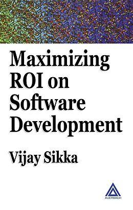 E-Book (pdf) Maximizing ROI on Software Development von Vijay Sikka