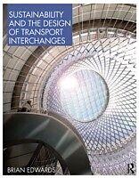 E-Book (epub) Sustainability and the Design of Transport Interchanges von Brian Edwards