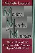 Kartonierter Einband Money, Morals, and Manners von Michele Lamont