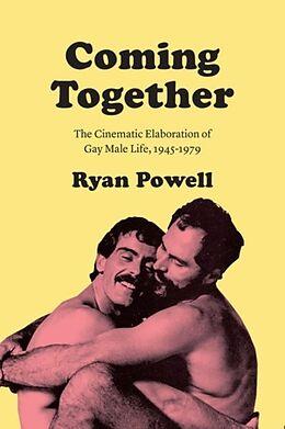 Fester Einband Coming Together von Ryan Powell