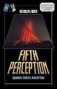 Kartonierter Einband Fifth Perception von Fred Np Nicholas-Bear