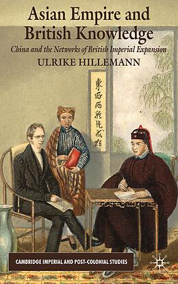 Fester Einband Asian Empire and British Knowledge von U. Hillemann