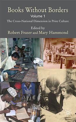 Fester Einband Books Without Borders, Volume 1 von Robert Fraser, Mary Hammond