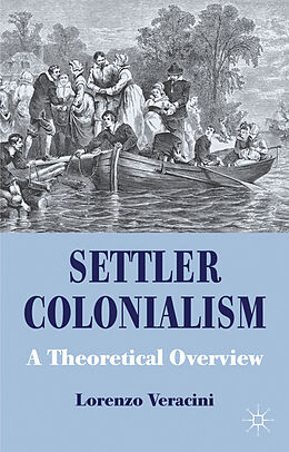 Fester Einband Settler Colonialism von L. Veracini