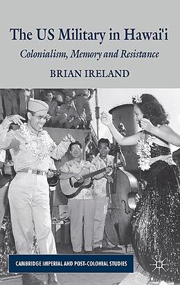 Fester Einband The US Military in Hawai'i von B. Ireland
